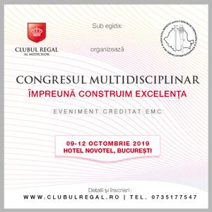 """Congresul multidisciplinar """"Împreună construim excelența"""": 9- 12 octombrie, București"""
