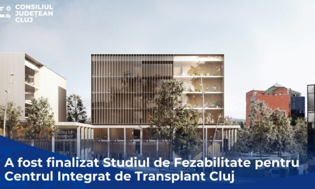CJ Cluj anunţă construirea unui Centru Integrat de Transplant, proiect unic în România şi Sud-Estul Europei