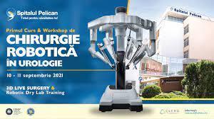 Primul curs de Robotică în Urologie cu participare internațională din România la Spitalul Clinic Pelican din Oradea