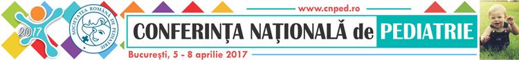 Conferinţa Naţională de Pediatrie, ediţia 2017, are loc în perioada 5 – 8 aprilie