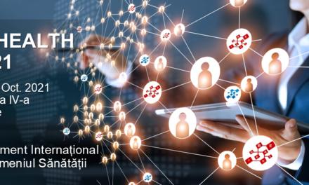 BEHEALTH 2021 – Eveniment Online Internațional în Domeniul Sănătății: 26-28 octombrie