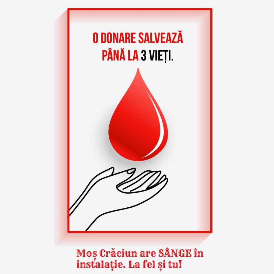 """Campania națională """"Moș Crăciun are sânge în instalație. Și tu la fel!"""" îndeamnă românii să doneze sânge"""