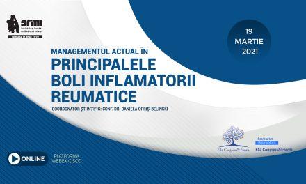 """""""Managementul actual în principalele boli inflamatorii reumatice"""": 19 martie 2021"""