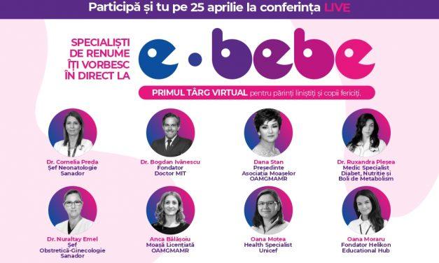 e-bebe.live, târgul educativ pentru viitori părinți care reunește specialiști din domeniul medical în cadrul unei zile întregi de conferințe live online