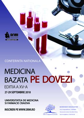 """A XV-a  ediţie a Conferinţei Naţionale """"Medicina Bazată pe Dovezi"""": Craiova, 27 – 30 septembrie"""