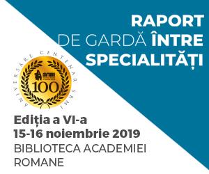 """Simpozionul """"Raport de Garda Intre Specialitati"""": 15-16 noiembrie, Bucuresti"""
